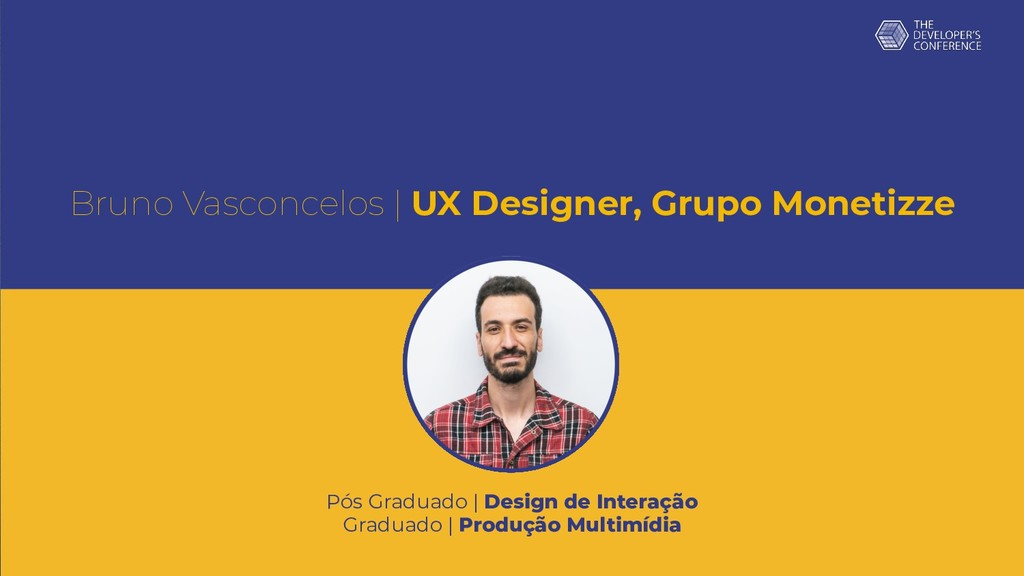 Bruno Vasconcelos | UX Designer, Grupo Monetizz...