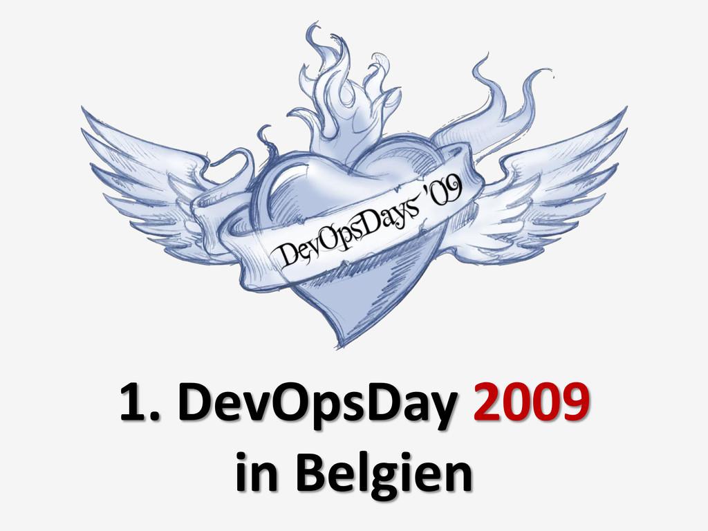 1. DevOpsDay 2009 in Belgien