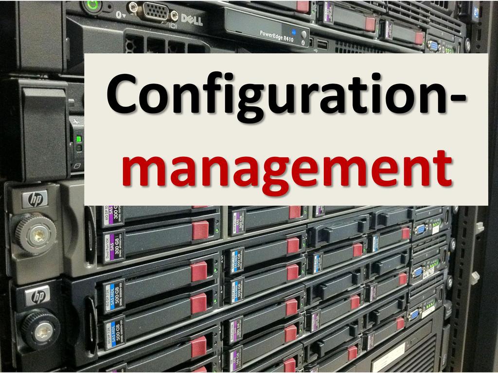 Configuration- management