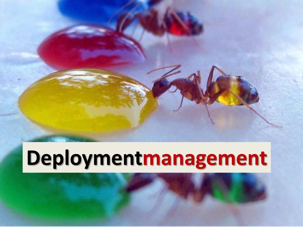 Deploymentmanagement