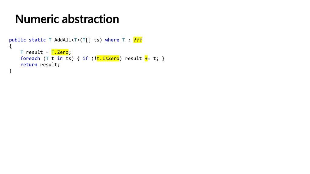 public static T AddAll<T>(T[] ts) where T : ???...