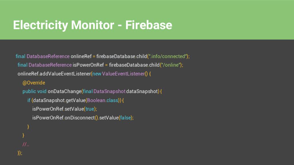 final DatabaseReference onlineRef = firebaseDat...