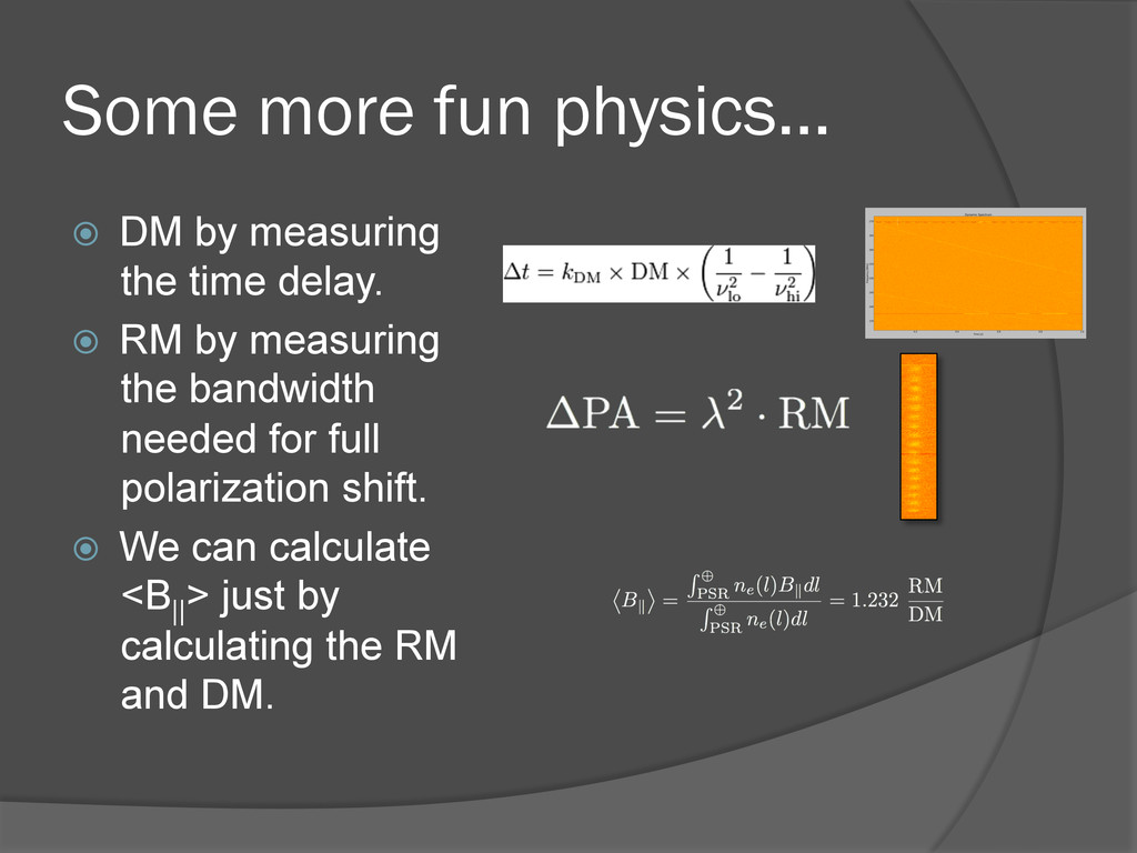 Some more fun physics… ž DM by measuring the ...