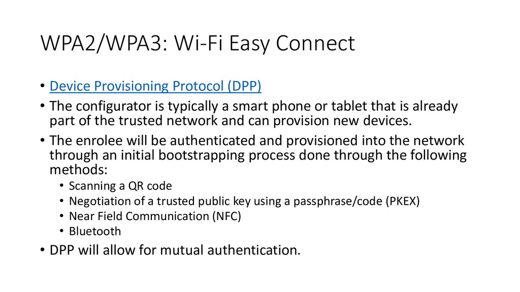WPA2/WPA3: Wi-Fi Easy Connect • Device Provisio...