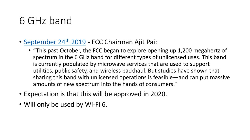 6 GHz band • September 24th 2019 - FCC Chairman...