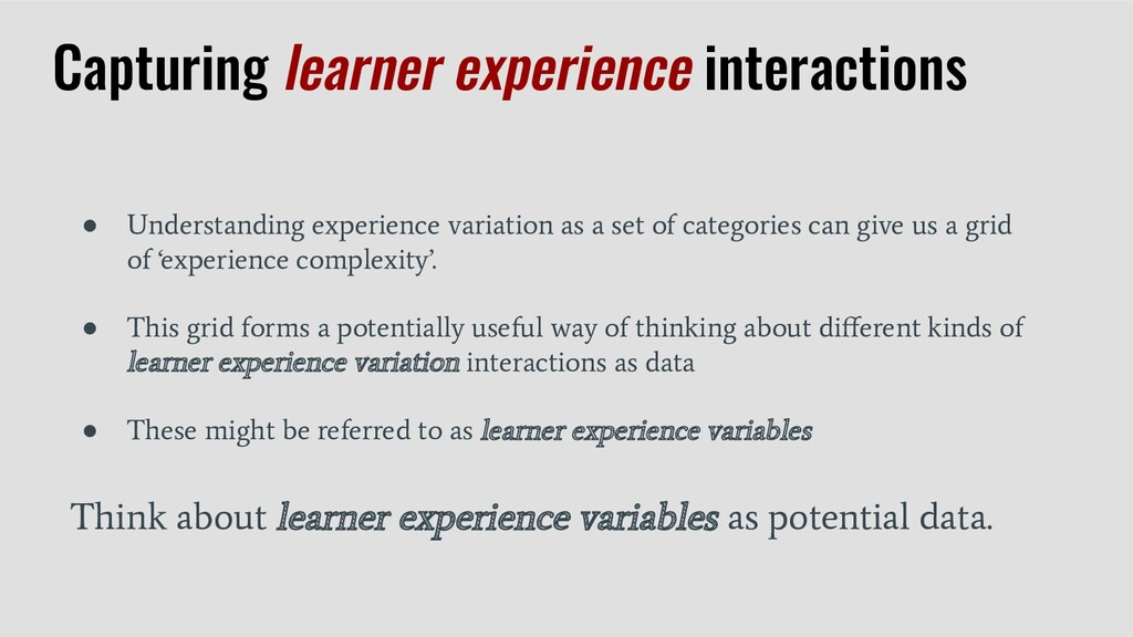 ● Understanding experience variation as a set o...