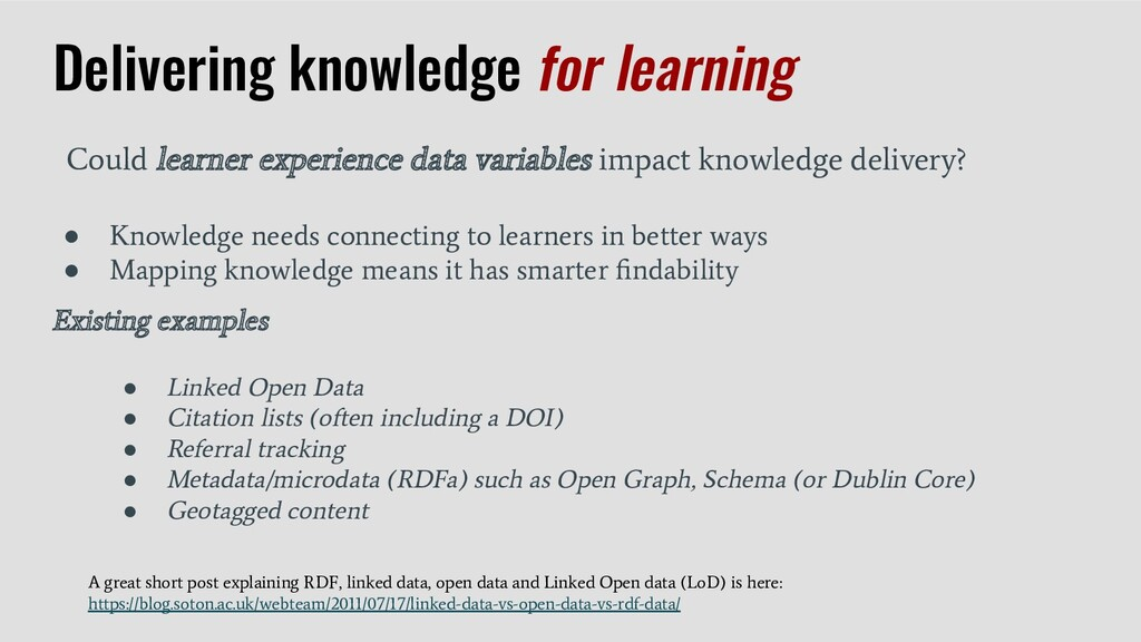 ● Knowledge needs connecting to learners in bet...