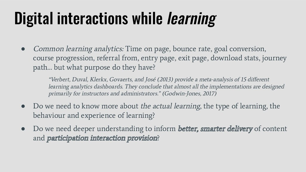 ● Common learning analytics: Time on page, boun...