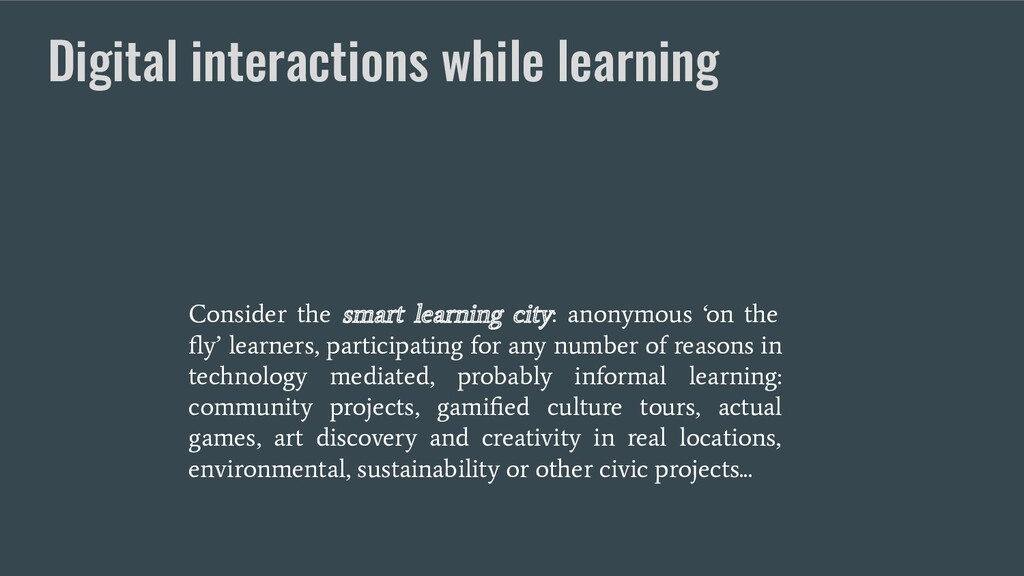 Digital interactions while learning Consider th...