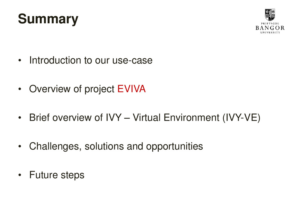 Summary • Introduction to our use-case • Overvi...