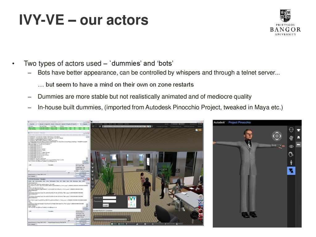 IVY-VE – our actors • Two types of actors used ...