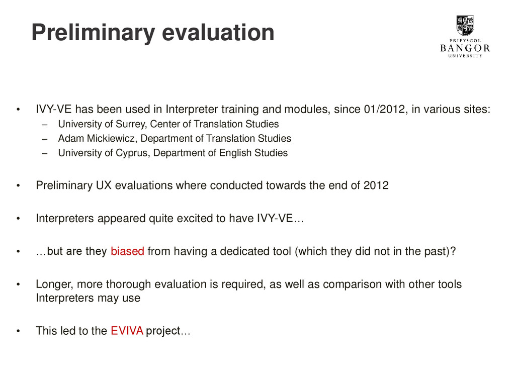 Preliminary evaluation • IVY-VE has been used i...