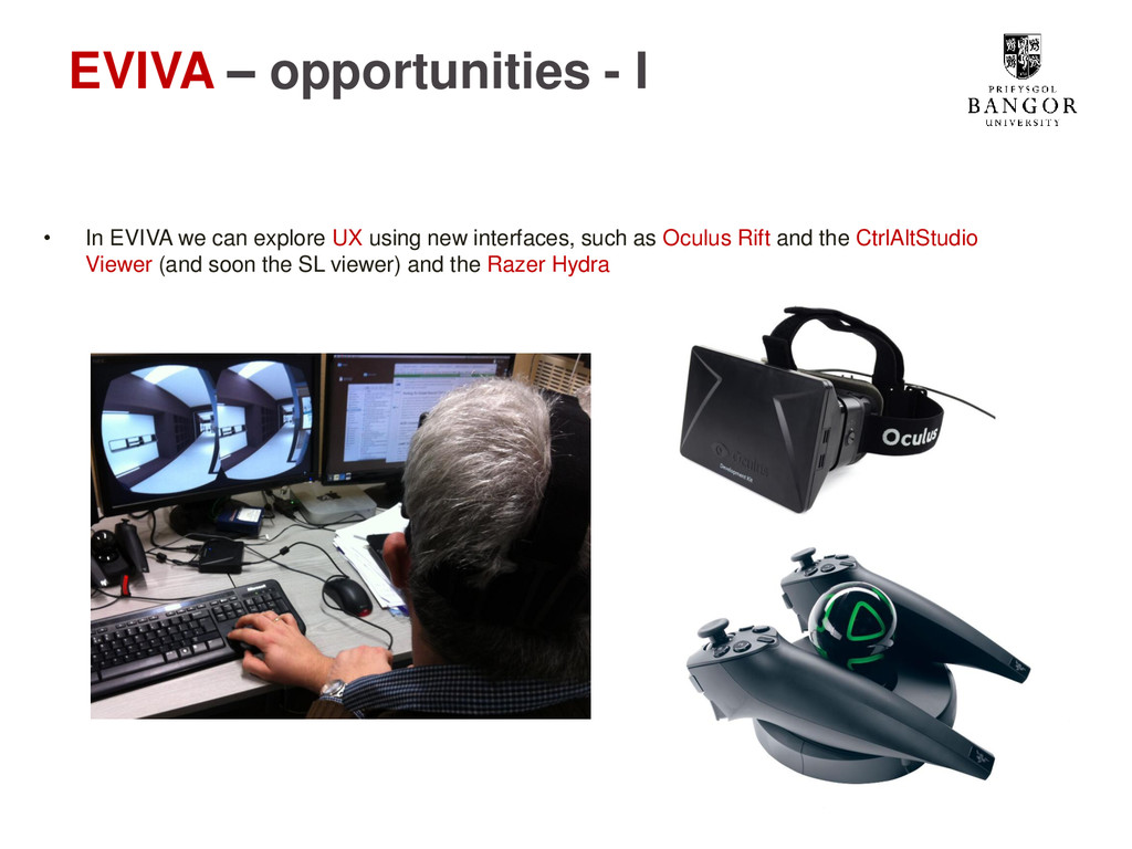 EVIVA – opportunities - I • In EVIVA we can exp...