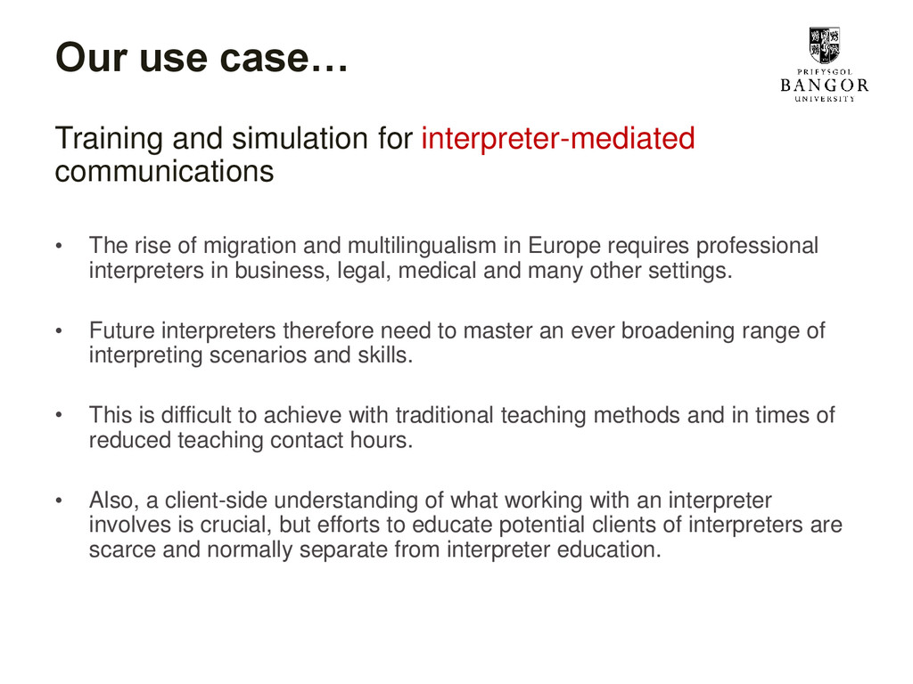 Our use case… Training and simulation for inter...