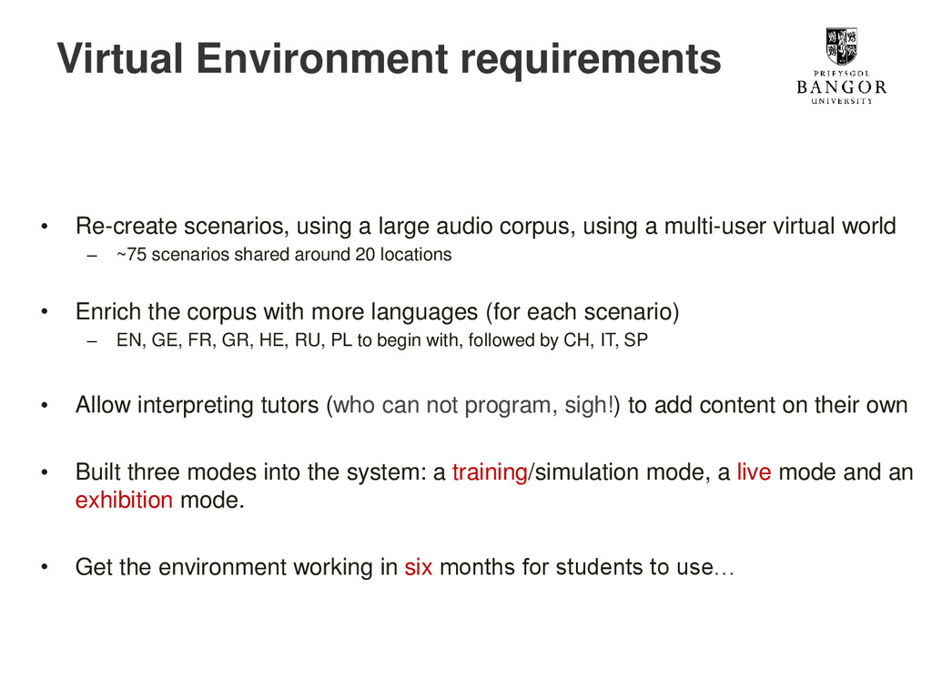 Virtual Environment requirements • Re-create sc...