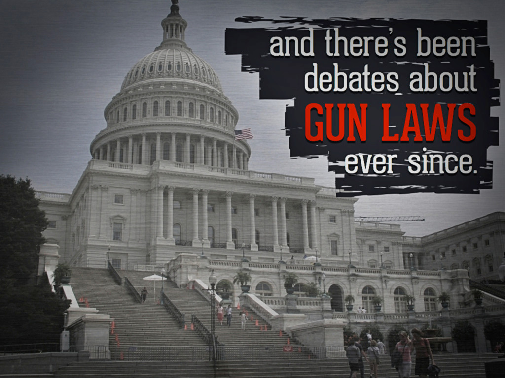 and there's been debates about gun laws ever si...