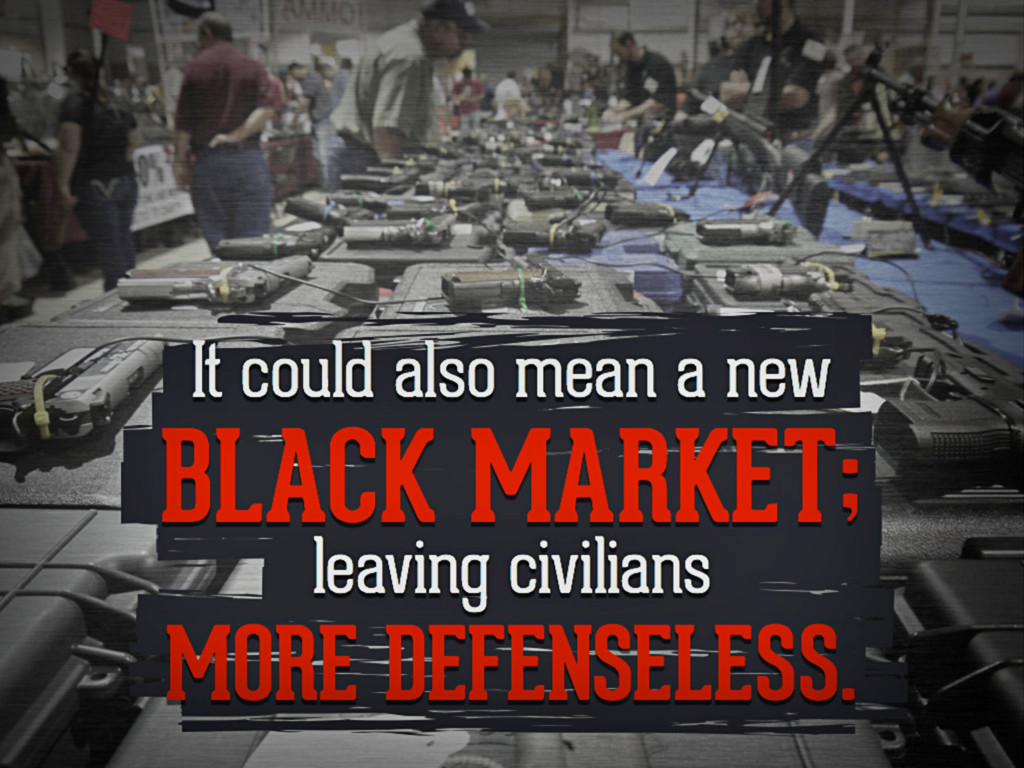 It could also mean a new black market; leaving ...