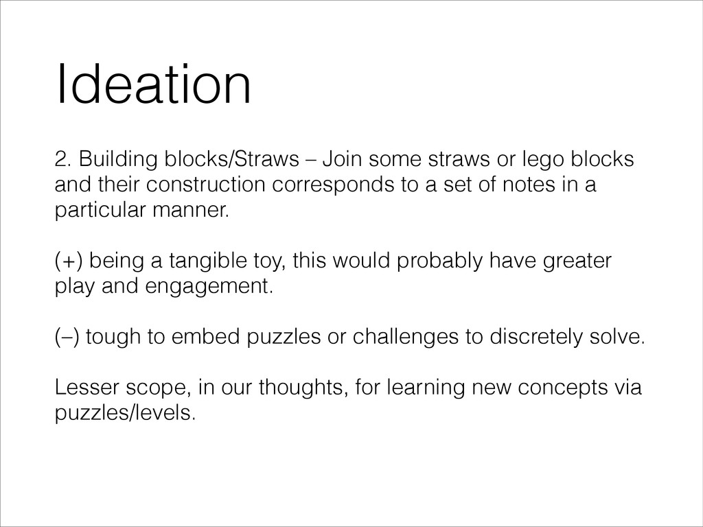 Ideation 2. Building blocks/Straws – Join some ...