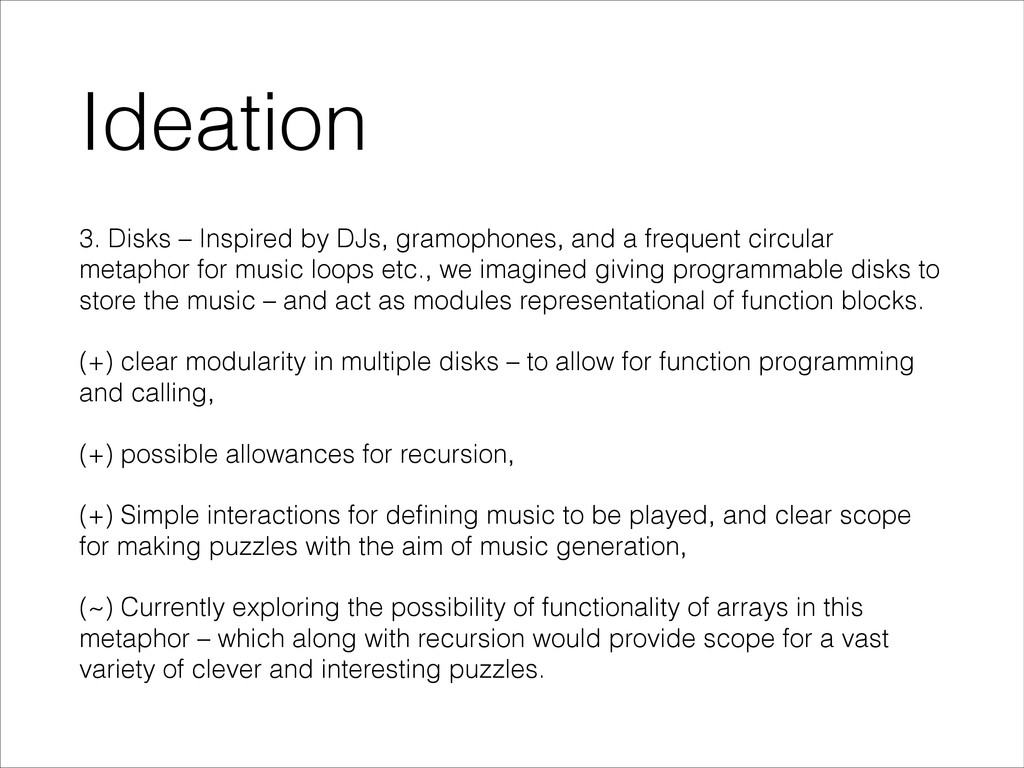 Ideation 3. Disks – Inspired by DJs, gramophone...