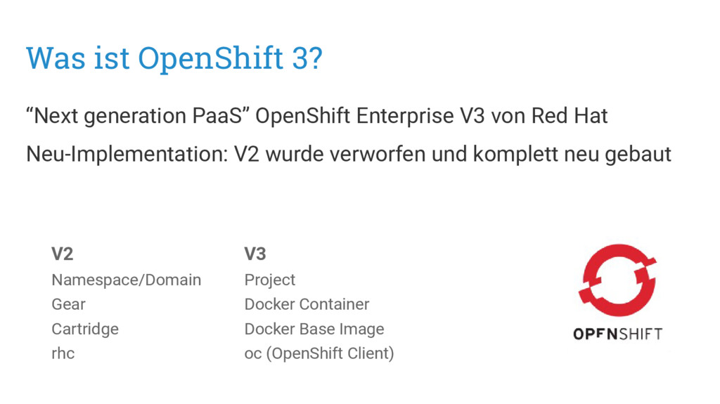 """Was ist OpenShift 3? """"Next generation PaaS"""" Ope..."""