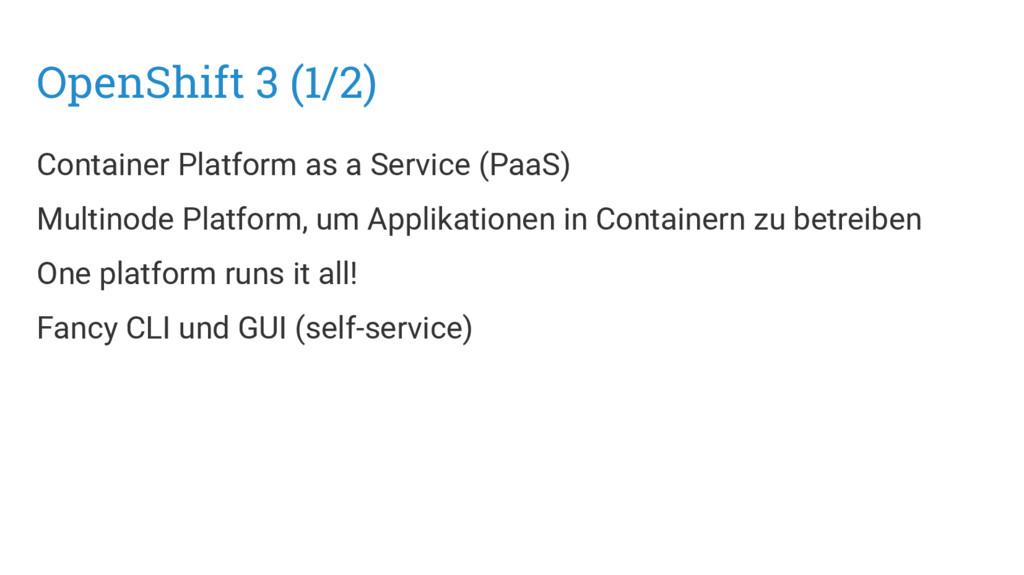 OpenShift 3 (1/2) Container Platform as a Servi...