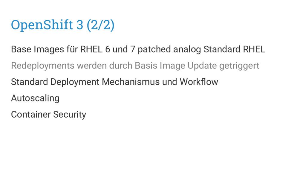 OpenShift 3 (2/2) Base Images für RHEL 6 und 7 ...