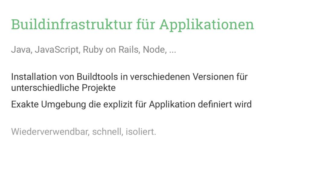 Buildinfrastruktur für Applikationen Java, Java...