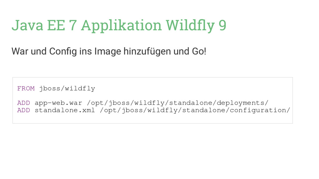 Java EE 7 Applikation Wildfly 9 War und Config ...