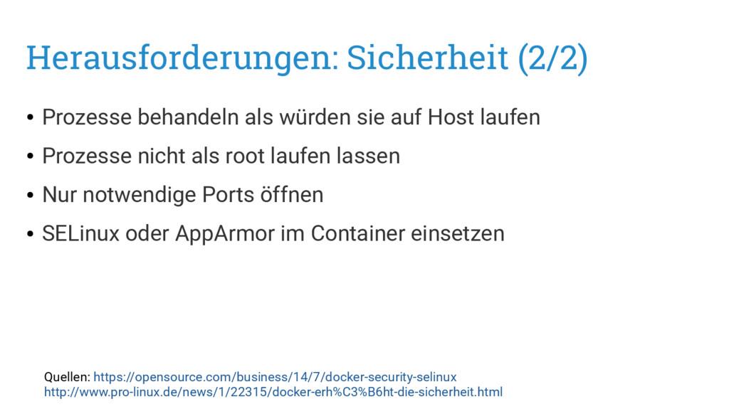 Herausforderungen: Sicherheit (2/2) ● Prozesse ...