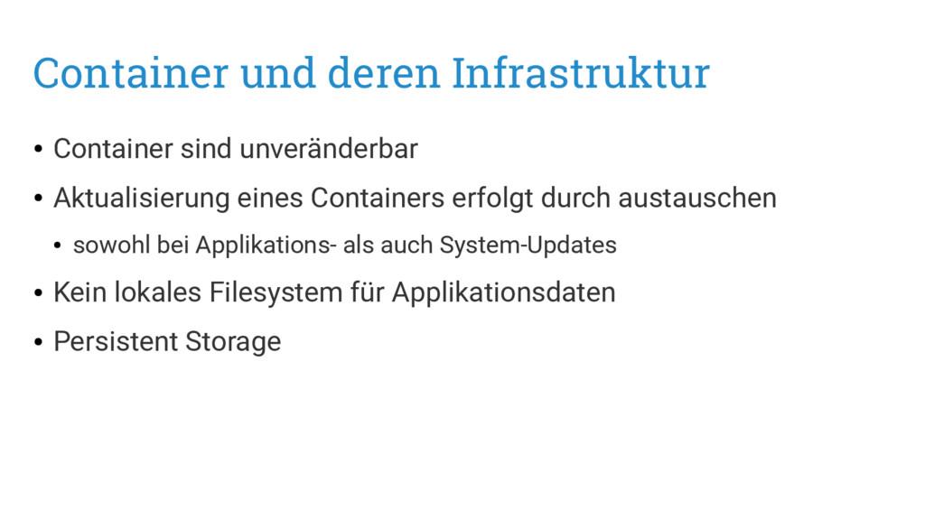 Container und deren Infrastruktur ● Container s...