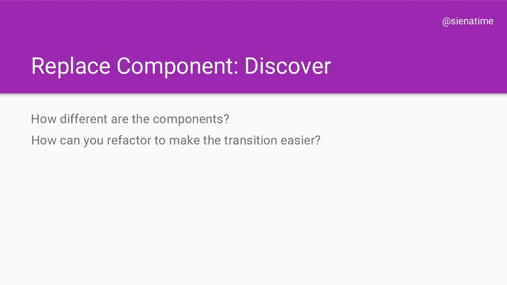 @sienatime Replace Component: Discover How diff...
