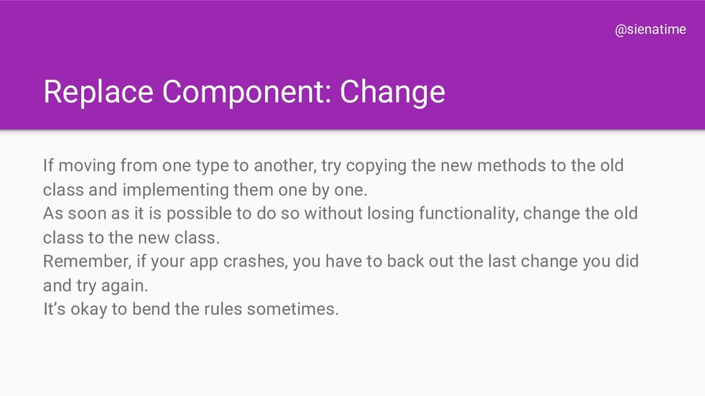 @sienatime Replace Component: Change If moving ...