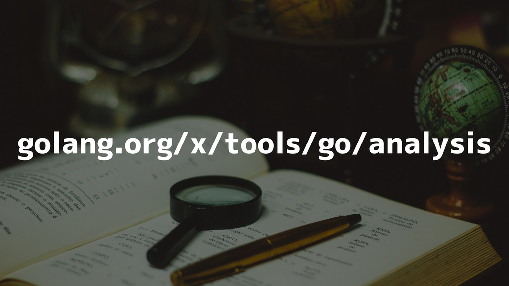golang.org/x/tools/go/analysis