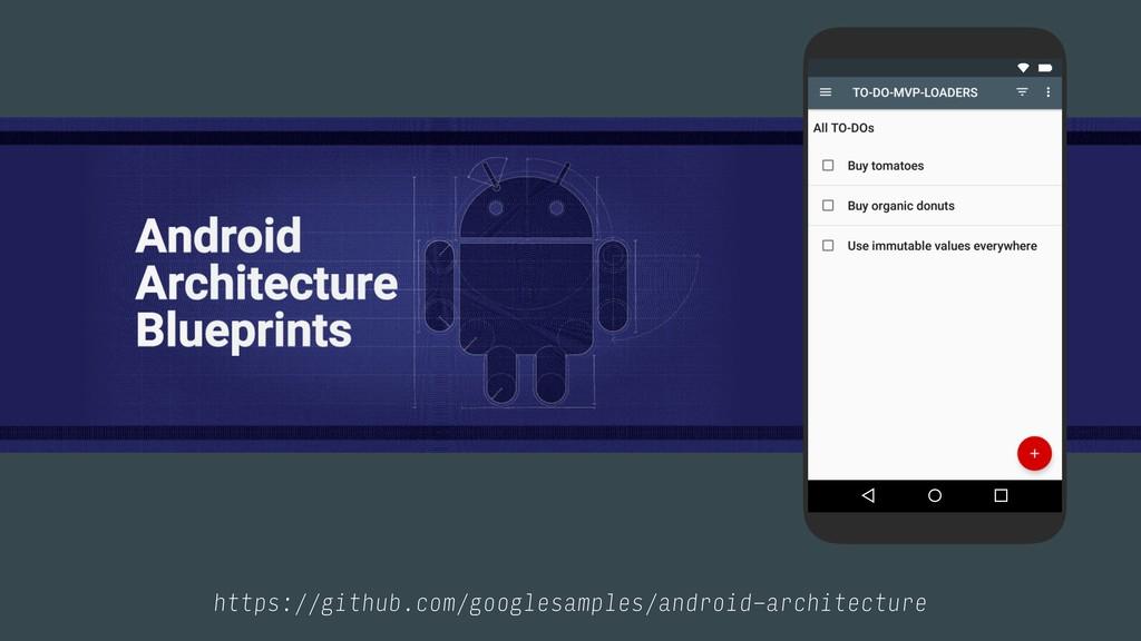 https://github.com/googlesamples/android-archit...