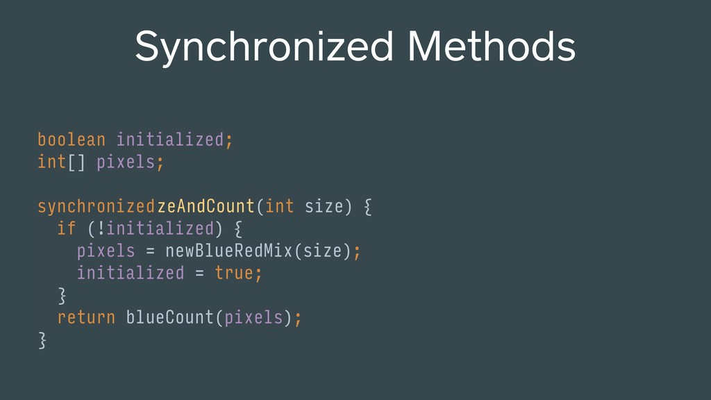 int initializeAndCount(int size) { Synchronized...