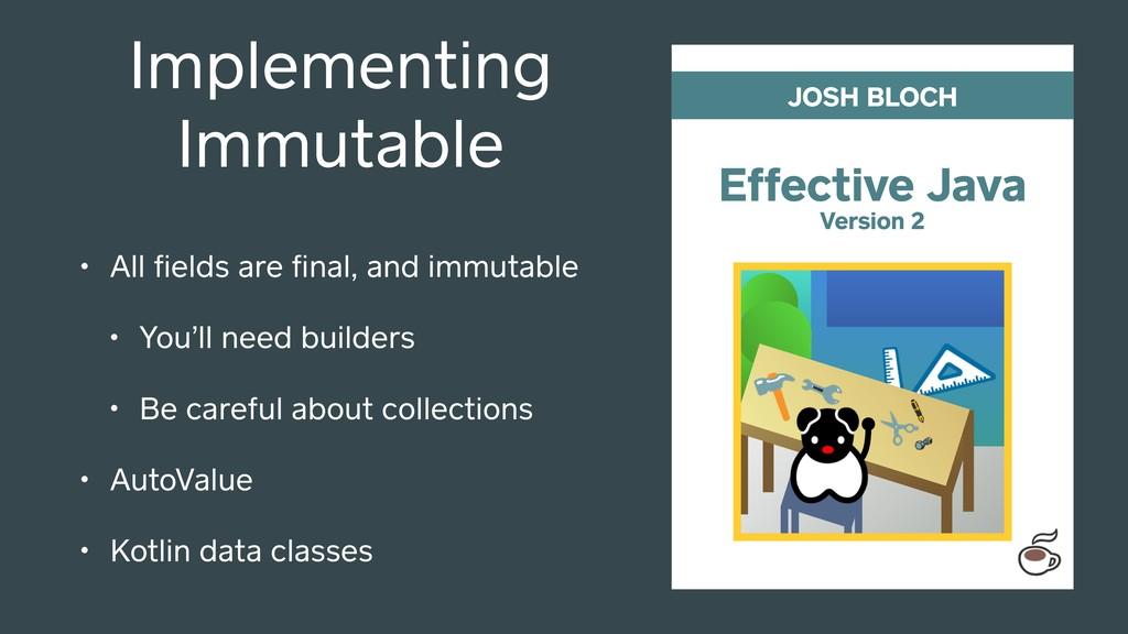 Implementing Immutable • All fields are final, an...