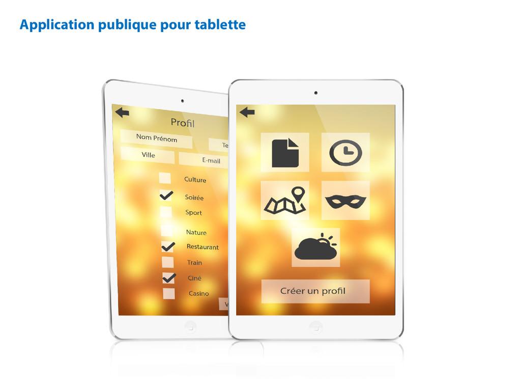 Application publique pour tablette