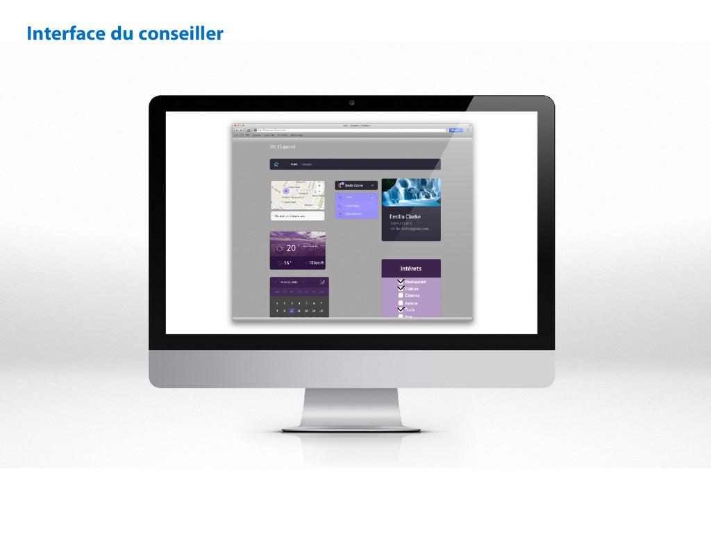 Interface du conseiller