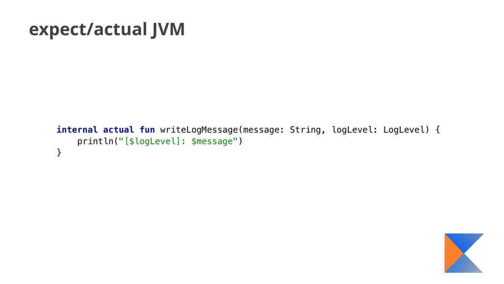 expect/actual JVM