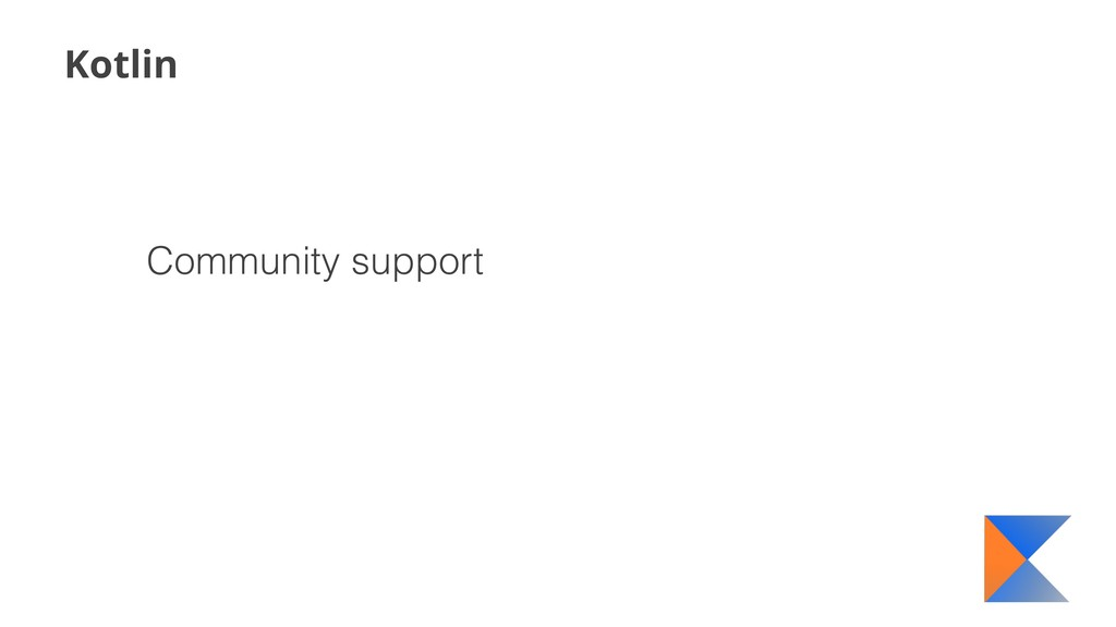 Kotlin Community support