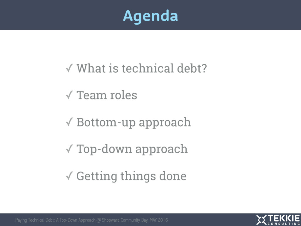 Paying Technical Debt: A Top-Down Approach @ Sh...