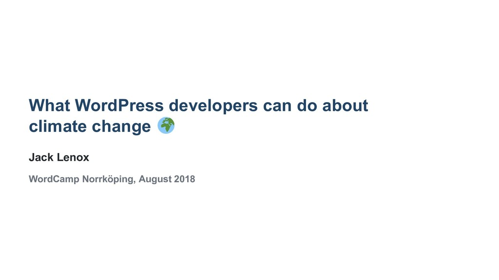 What WordPress developers can do about climate ...