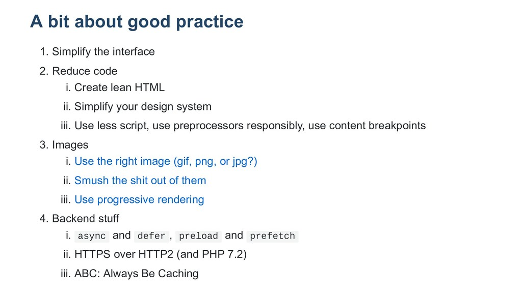 A bit about good practice 1. Simplify the inter...