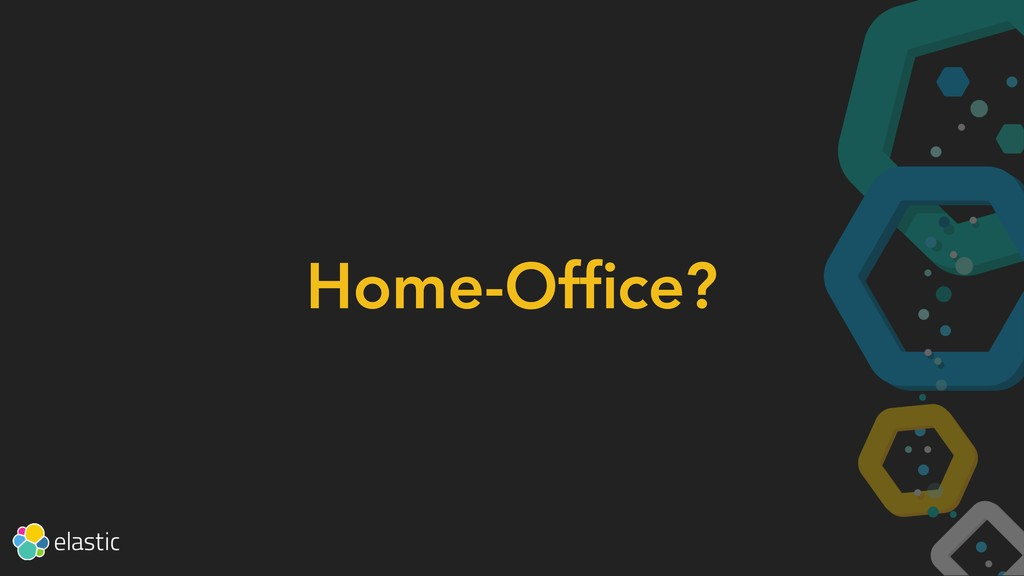 Home-Office?