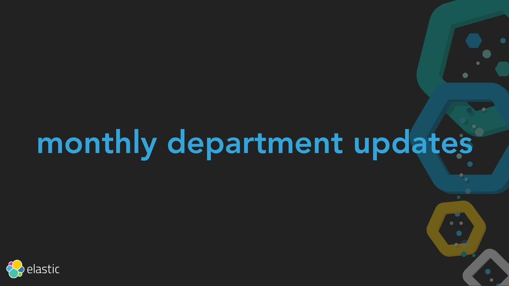 monthly department updates