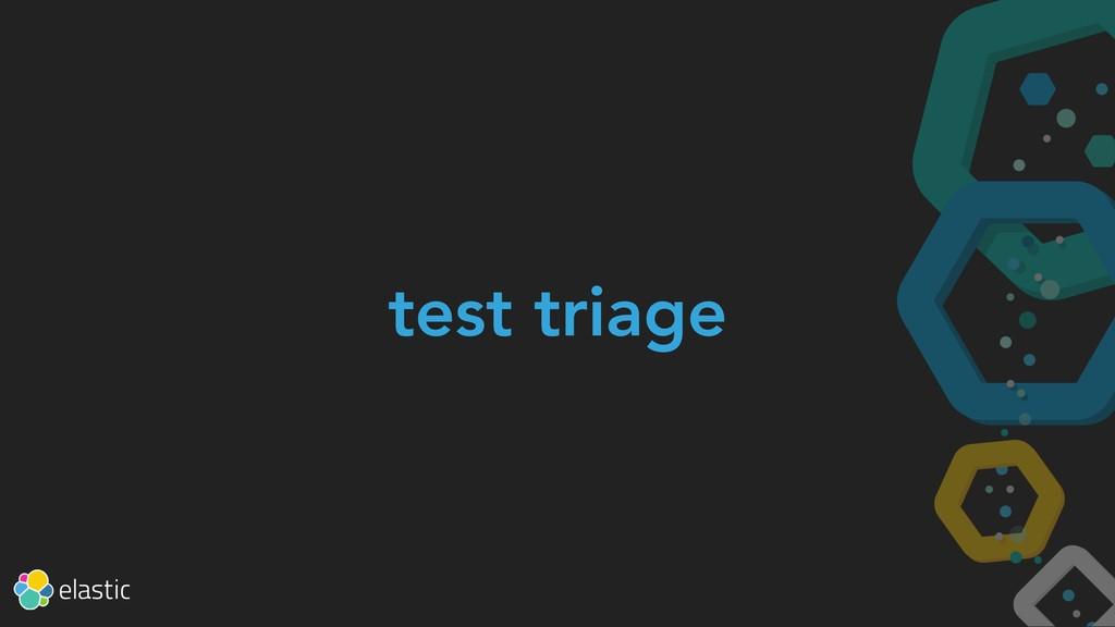 test triage