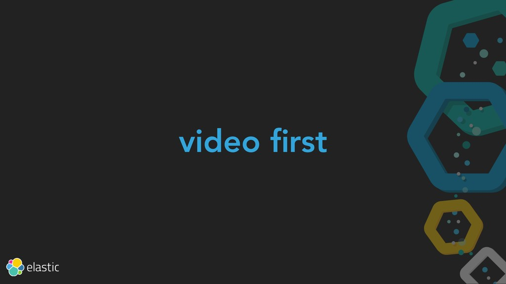 video first
