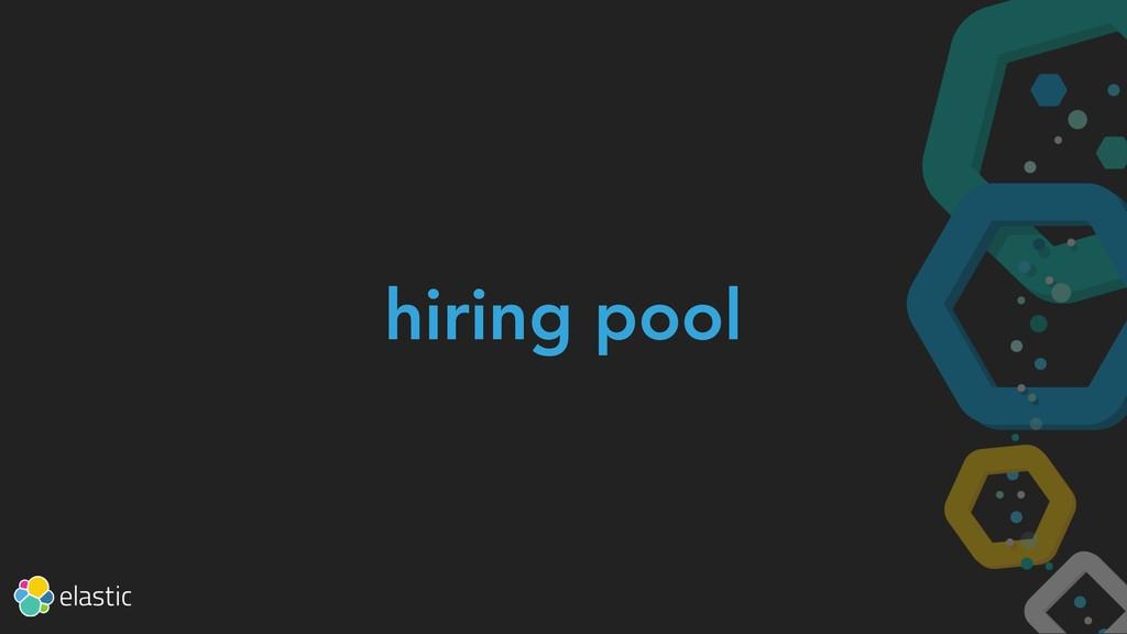 hiring pool