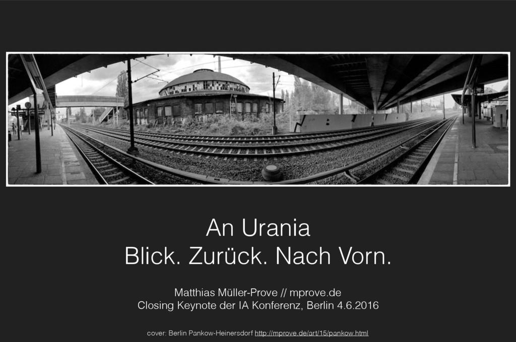 An Urania Blick. Zurück. Nach Vorn. Matthias Mü...