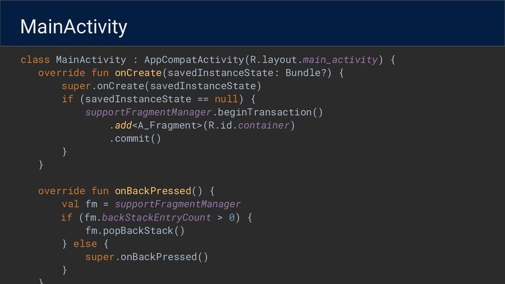 class MainActivity : AppCompatActivity(R.layout...
